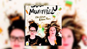 The Scummy Mummies Podcast